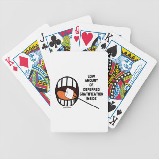 Low Amount Of Deferred Gratification Inside Bicycle Playing Cards