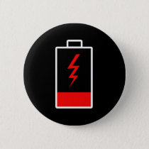 Low Battery Pinback Button