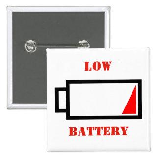 Low Battery Pinback Button