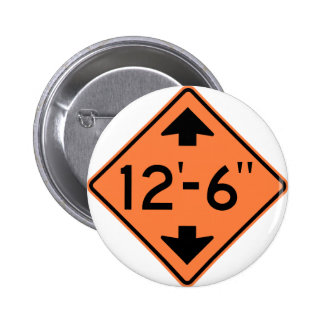 Low Clearance Warning Highway Sign Pinback Button