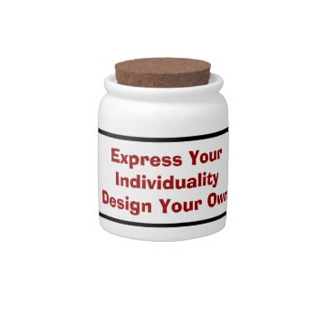 Low Cost Create Your Own Personal Candy Jar by DigitalDreambuilder at Zazzle