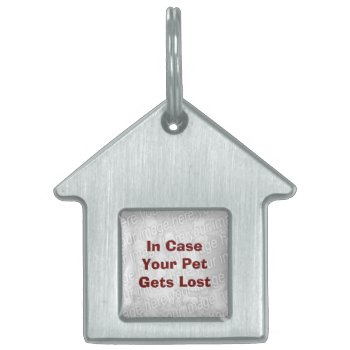 Low Cost Create Your Own Pet Recovery Tag by DigitalDreambuilder at Zazzle