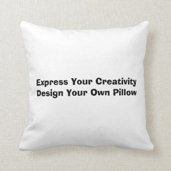 Low Cost Create Your Own Throw Pillow by DigitalDreambuilder at Zazzle