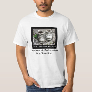 Low Cost Funny Stack Overflow Clean Boot Value Tee at Zazzle