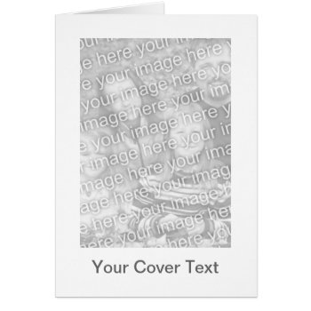 Low Cost Make Your Own Greeting Card - Vertical by DigitalDreambuilder at Zazzle