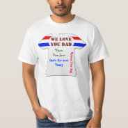 Low Cost We Love You Dad Fathers Day T Shirt 2 at Zazzle