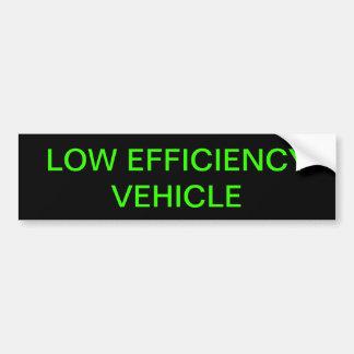 LOW EFFICIENCY VEHICLE CAR BUMPER STICKER