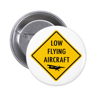 Low Flying Aircraft - Traffic Sign Pin