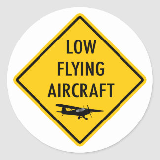 Low Flying Aircraft - Traffic Sign Classic Round Sticker