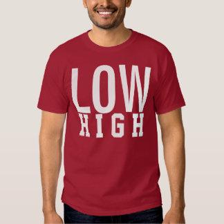 LOW high T Shirt