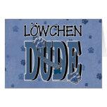 Lowchen DUDE Greeting Card