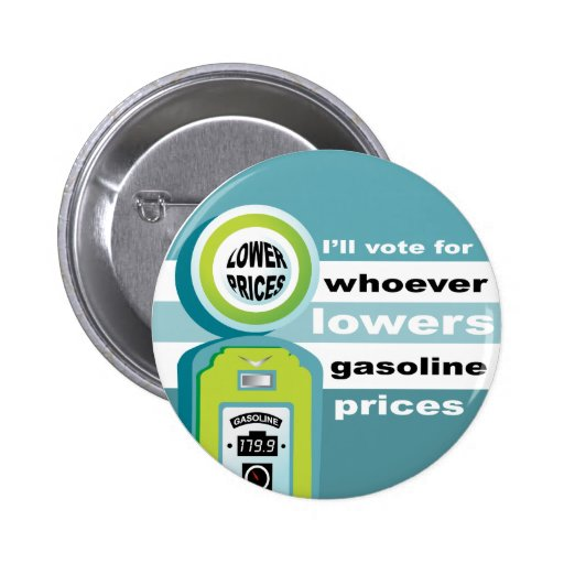 Lower Gas Prices Pinback Button