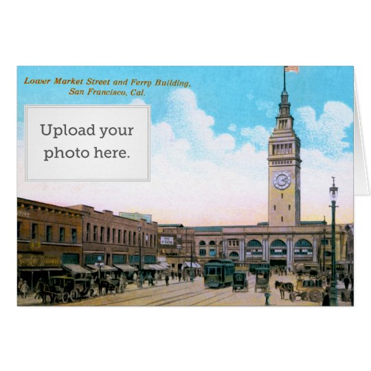 Lower Market Street and Ferry Building Card