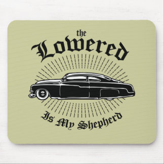 Lowered is my Shepherd Mouse Pad