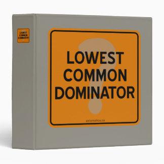 LOWEST COMMON DOMINATOR? BINDER