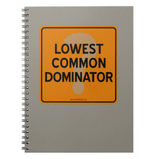 LOWEST COMMON DOMINATOR? NOTEBOOK