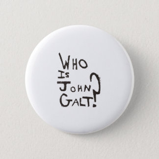 Lowest Cost Ayn Rand, Atlas Shrugged and John Galt Pinback Button