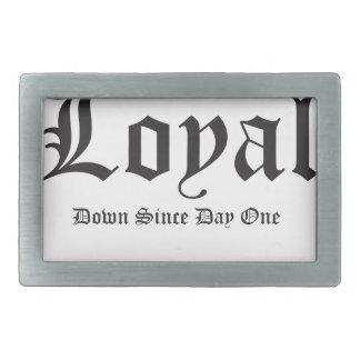 Loyal down since day 1 rectangular belt buckle