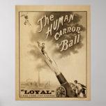 LOYAL Human Cannon Ball Act VAUDEVILLE Poster