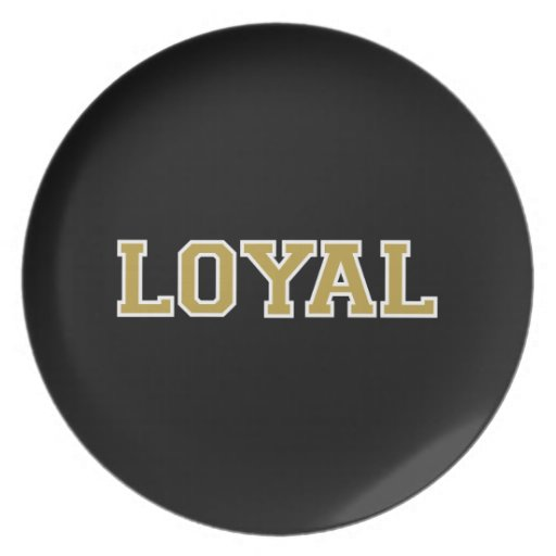LOYAL in Team Colors Black, Gold and White  Plates