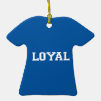 LOYAL in Team Colors Blue and White  Ornament