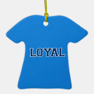 LOYAL in Team Colors Blue, Navy and White  Ornament