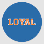 LOYAL in Team Colors Blue, Orange and White  Round Stickers