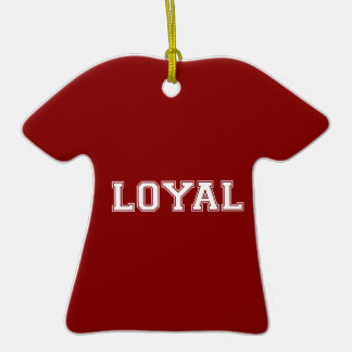 LOYAL in Team Colors Crimson Red and White  Ornament