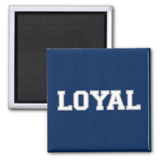 LOYAL in Team Colors Navy, Silver, White  2 Inch Square Magnet