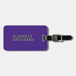 LOYAL in Team Colors Purple Black and White  Travel Bag Tags