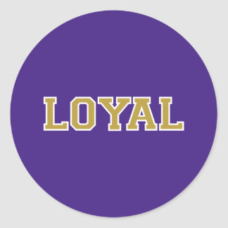 LOYAL in Team Colors Purple Gold and White  Sticker