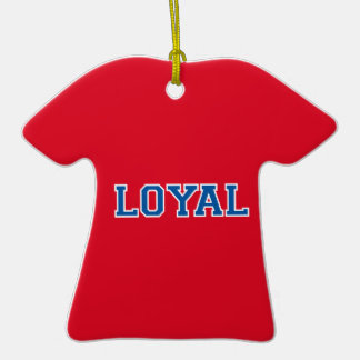 LOYAL in Team Colors Red White Blue Ornaments