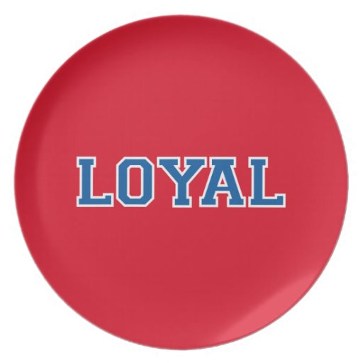 LOYAL in Team Colors Red White Blue  Party Plate