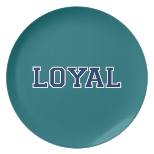 LOYAL in Team Colors Teal and Navy Blue  Plate