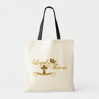 Loyal to the Throne Christian cloth tote bag
