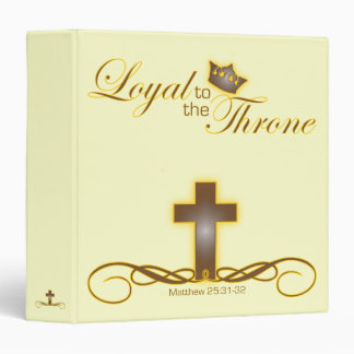 Loyal to the Throne Christian school/work binder