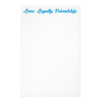loyalty3 LOVE LOYALTY FRIENDS QUOTES FRIENDSHIP Stationery Design