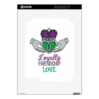 Loyalty Friendship Love iPad 2 Skin