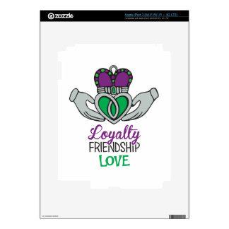 Loyalty Friendship Love iPad 3 Decal