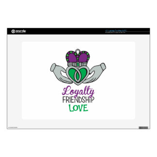 Loyalty Friendship Love Laptop Skins
