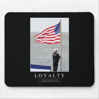 Loyalty: Inspirational Quote Mouse Pad