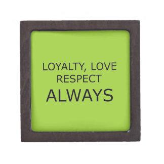 LOYALTY LOVE RESPECT CHARACTER ATTITUDE FOUNDATION PREMIUM KEEPSAKE BOX