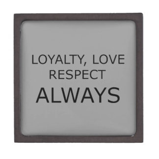 LOYALTY LOVE RESPECT CHARACTER ATTITUDE FOUNDATION PREMIUM TRINKET BOXES