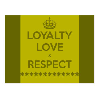 loyalty-love-respect LIFE MOTTO LOYALTY LOVE RESPE Postcard