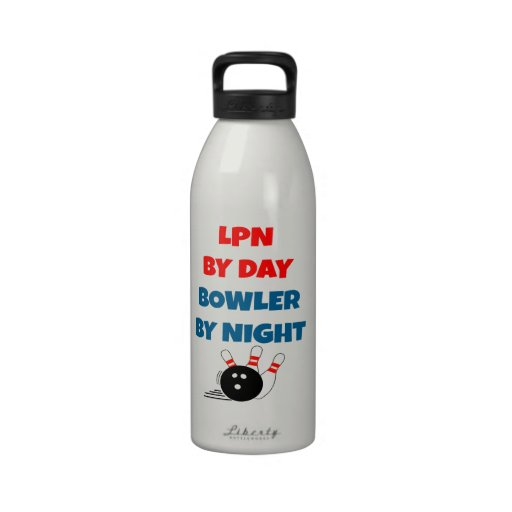 LPN by Day Bowler by Night Drinking Bottles