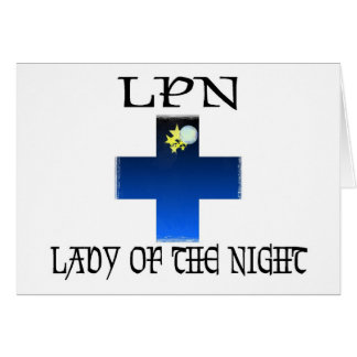 LPN-Lady of The Night Greeting Card