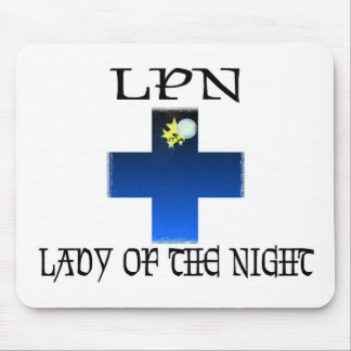 LPN-Lady of The Night Mouse Pad