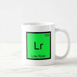 Lr - Low Rider Chemistry Element Symbol Hydraulics Coffee Mug