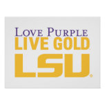 LSU Love Purple Live Gold Stacked Logo Poster