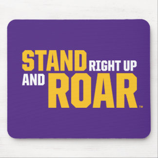 LSU | Stand Right Up And Roar Mouse Pad